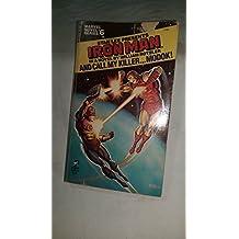 Stan Lee Presents Iron Man: And Call My Killer... Modok! (Marvel Novel Series, No. 6)