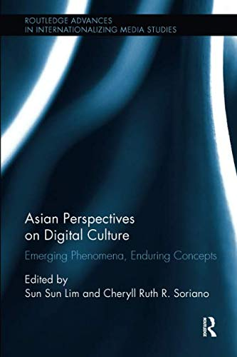 Asian Perspectives on Digital Culture (Routledge Advances in Internationalizing Media Studies)-cover