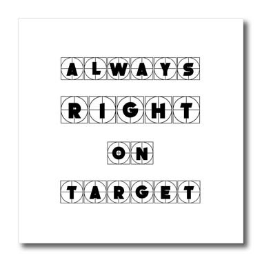 3dRose Alexis Design - Focus - Always right on target cross hairs text on white background - 6x6 Iron on Heat Transfer for White Material ()