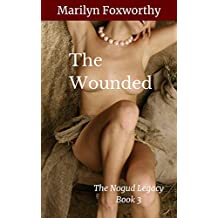 The Wounded: The Nogud Legacy Book 3