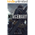 Mercenary (Blade Asunder Book 1)