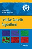 Cellular Genetic Algorithms (Operations Research/Computer Science Interfaces Series)