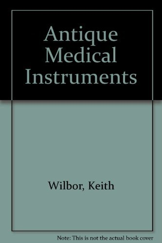 Antique Medical Instruments: Price Guide Included Antique Medical Instruments