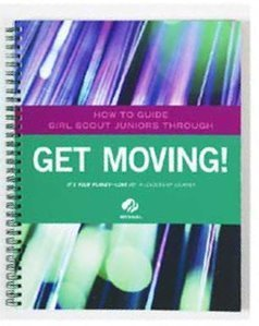 How to Guide Girl Scout Juniors Through: Get Moving!