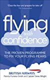 Flying with Confidence, Patricia Furness-Smith and Steve Allright, 0091947855
