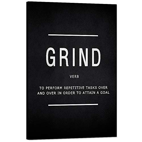 Grind Verb Motivational Wall Art Inspiring Motto Painting Prints on Canvas Inspirational Entrepreneur Quotes Posters Pop Culture Meaning Inspiration Decorations Artwork for Office Home (12