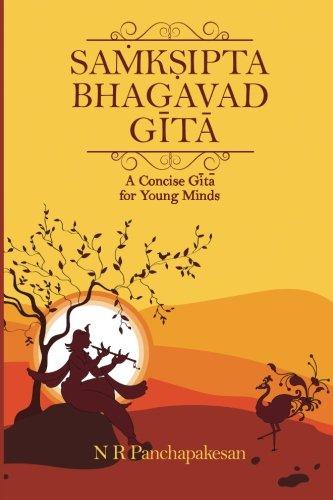 Samksipta Bhagavad Gita: A Concise Gita for Young Minds