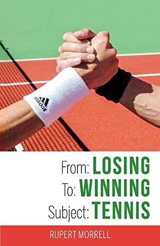 From: Losing To: Winning Subject: Tennis por Rupert Morrell