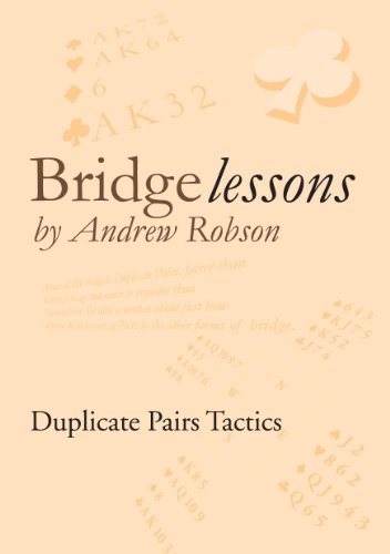 Bridge Lessons: Duplicate Pairs - Bridge Andrews