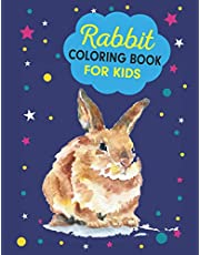 Rabbit Coloring Book: Bunny Easter Coloring Books Celebrations for Kids Ages 4-8