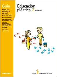 GUIA EDUCACION PLASTICA 2 PRIMARIA LOS CAMINOS DEL SABER