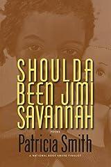 Shoulda Been Jimi Savannah Paperback
