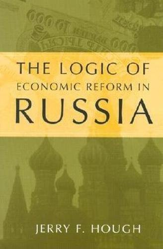 the-logic-of-economic-reform-in-russia