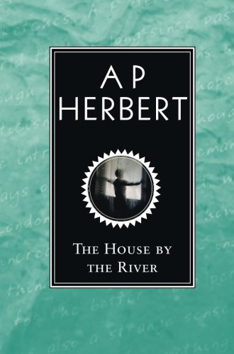 Read Online The House By The River PDF
