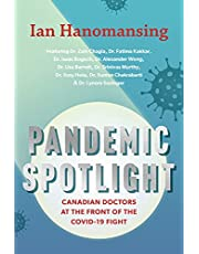 Pandemic Spotlight: Canadian Doctors at the Front of the COVID-19 Fight