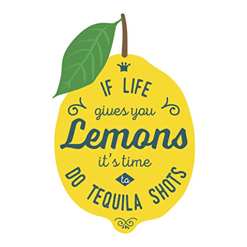 If Life Gives You Lemons It's Time to Do Tequila Shots Lemon Icon Vinyl Decal Sticker (4