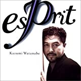 Esprit by Kazumi Watanabe (2004-01-20)