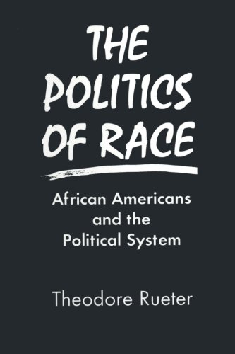Search : The Politics of Race: African Americans and the Political System