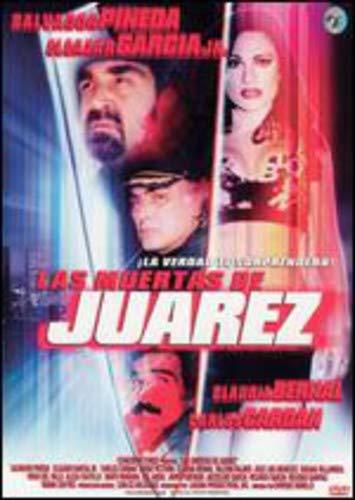 Las Muertas de Juarez by LAGUNA PRODUCTIONS INC