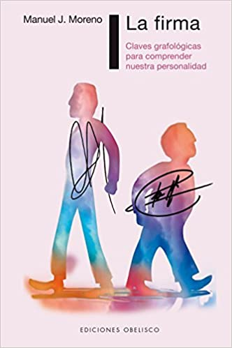 Amazon.com: La firma (Spanish Edition) (9788491112624): Manuel Moreno: Books