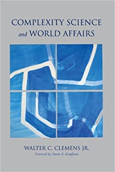 Book Complexity Science and World Affairs (Suny Series, James N. Rosenau Series in Global Politics)