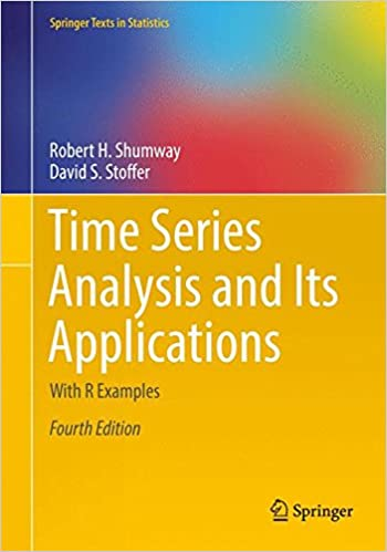 Time series analysis and its applications with r examples springer time series analysis and its applications with r examples springer texts in statistics 4th ed 2017 edition fandeluxe Images