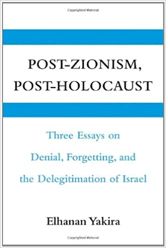 The Yellow Wallpaper Essay Postzionism Postholocaust Three Essays On Denial Forgetting And The  Delegitimation Of Israel St Edition Kindle Edition Essay Writing Paper also Thesis Examples In Essays Postzionism Postholocaust Three Essays On Denial Forgetting  Essay On Science And Society