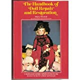 The Handbook of Doll Repair and Restoration, Marty Westfall, 0517538423