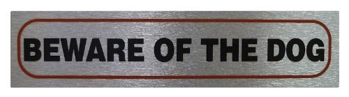Beware of the dog - Self Adhesive Pet Information Sign Classic Sign & Design