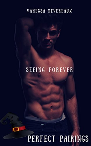 Seeing Forever (Perfect Pairing Book 5)