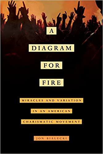 A Diagram for Fire: Miracles and Variation in an American