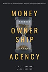 Money, Ownership. and Agency: As an Application of Promise Theory Paperback
