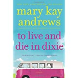 To Live and Die in Dixie: A Callahan Garrity Mystery (Callahan Garrity, 2)