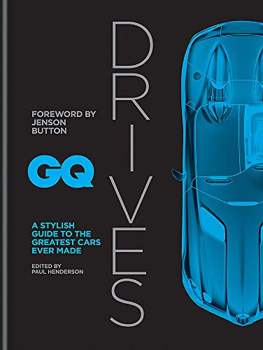 GQ Drives: A Stylish Guide to the Greatest Cars Ever ()