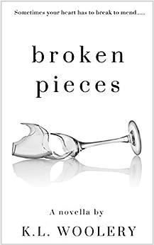 Broken Pieces: A Short Story (Broken Series Book 1) by [Woolery, K.L.]