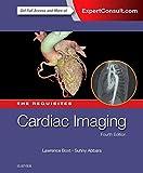 Cardiac Imaging: The Requisites
