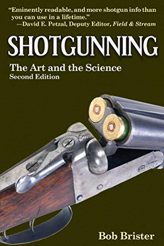 (Shotgunning: The Art and the Science)