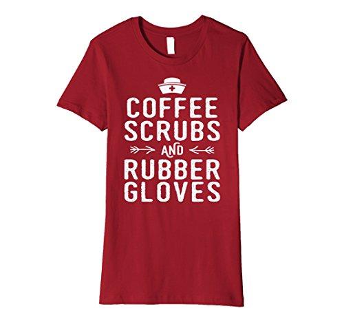 Nursing T-shirt Uniform (Womens Coffee Scrubs and Rubber Gloves Nursing RN LVN T-Shirt XL Cranberry)
