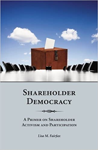 Book Shareholder Democracy: A Primer on Shareholder Activism and Participation by Lisa M. Fairfax(October 31, 2011)