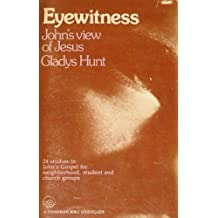 John: Eyewitness (Fisherman Bible Study Guide)