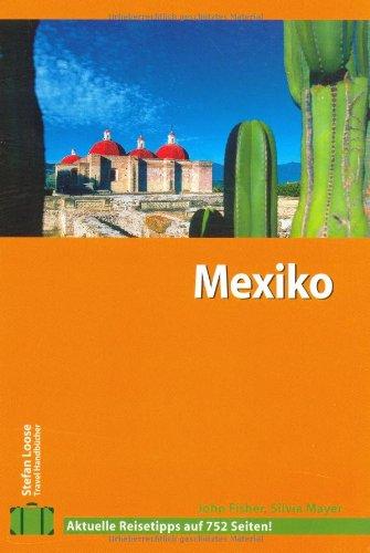Stefan Loose Travel Handbücher Mexiko