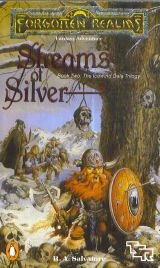Forgotten Realms: Streams Of Silver (Book Two: The Icewind Dale Trilogy) (Streams Of Silver)
