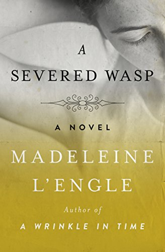 - A Severed Wasp: A Novel
