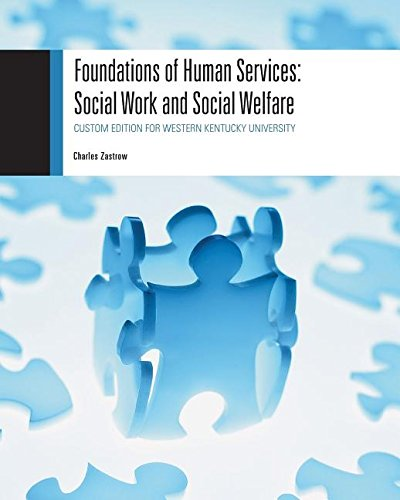 Foundations of Human Services: Social Work and Social Welfare
