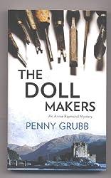 The Doll Makers (An Annie Raymond Mystery)