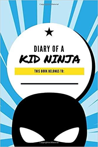 Diary of a Kid Ninja: Lined Journal Diary for Kids Drawing ...