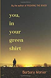 You, in Your Green Shirt
