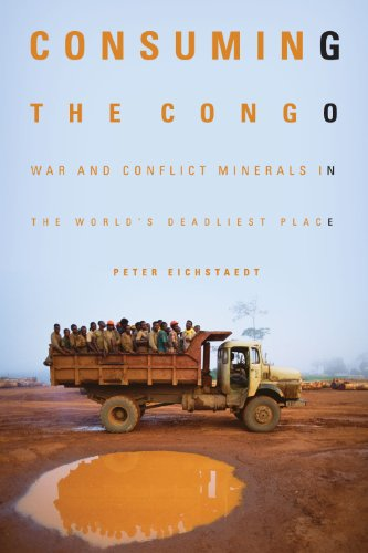 Image of Consuming the Congo: War and Conflict Minerals in the World's Deadliest Place