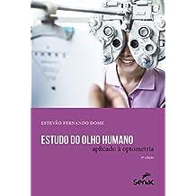 Estudo do Olho Humano Aplicado à Optometria