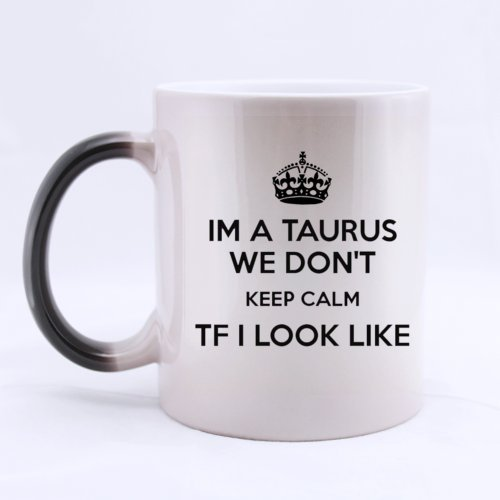 ceramic-morphing-mug-keep-calm-constellation-series-fashion-im-a-taurus-we-dont-keep-calm-tf-i-look-